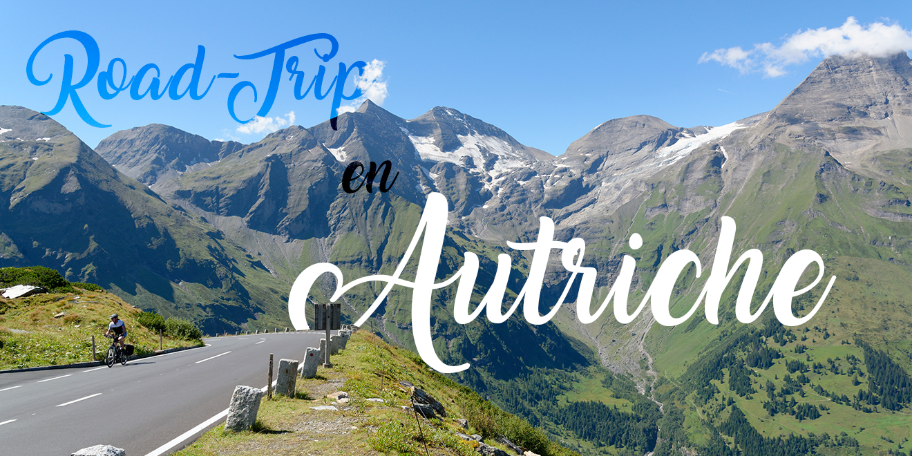 AUTRICHE | Road Trip de 15 jours